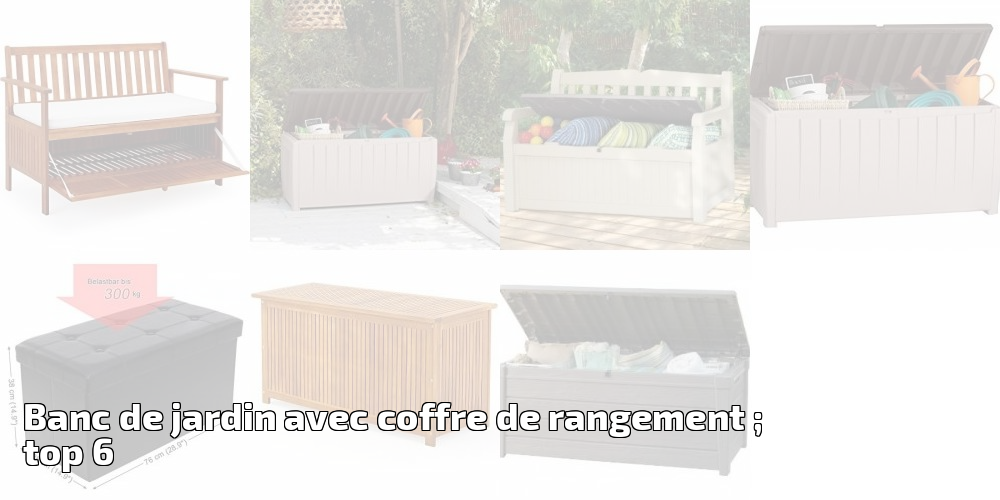 Banc De Jardin Avec Coffre De Rangement Top 6 Pour 2019 Meilleur