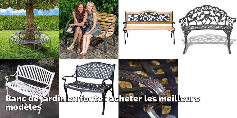 Banc De Jardin En Fonte Acheter Les Meilleurs Modèles Pour 2019