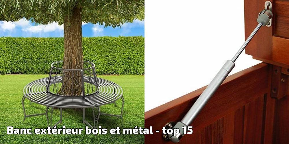 Banc Extérieur Bois Et Métal Pour 2019 Top 15 Meilleur Jardin