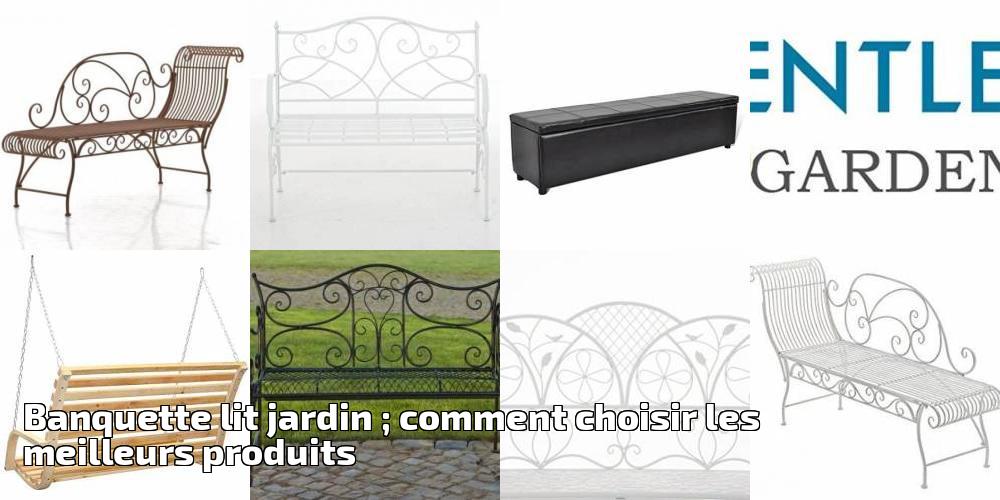 banquette lit jardin comment choisir les meilleurs. Black Bedroom Furniture Sets. Home Design Ideas