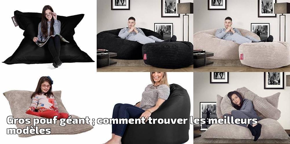 gros pouf g ant comment trouver les meilleurs mod les. Black Bedroom Furniture Sets. Home Design Ideas