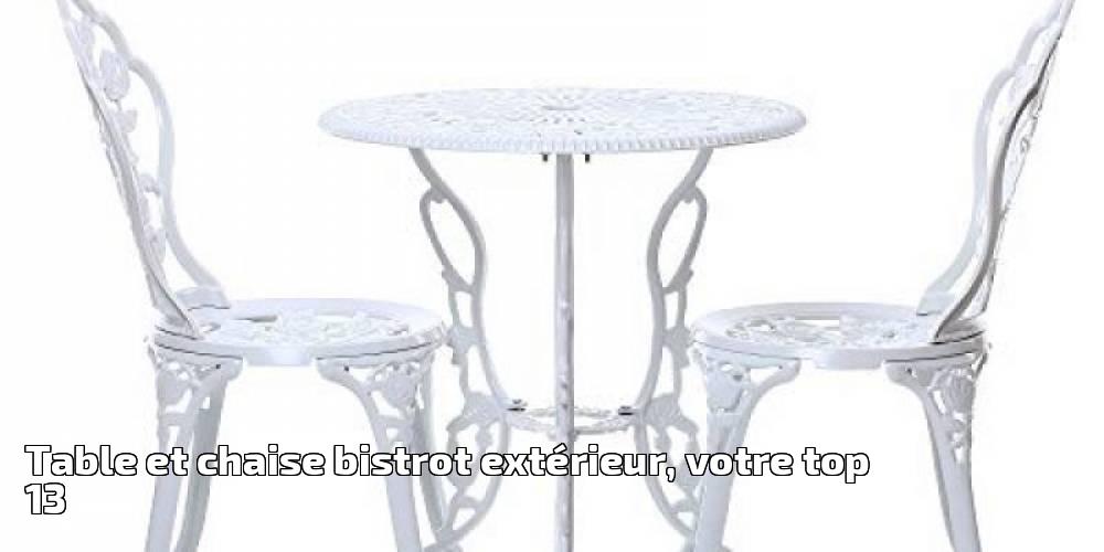 table et chaise bistrot ext rieur votre top 13 pour 2019. Black Bedroom Furniture Sets. Home Design Ideas