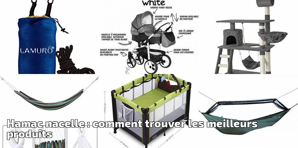 hamac nacelle comment trouver les meilleurs produits pour 2018 meilleur jardin. Black Bedroom Furniture Sets. Home Design Ideas