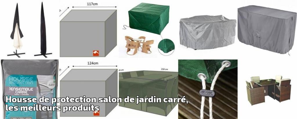 Housse de protection salon de jardin carr les meilleurs - Housse de protection salon de jardin carre ...