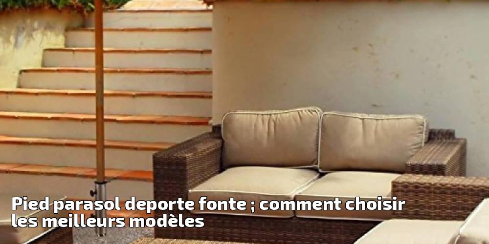 pied parasol deporte fonte comment choisir les meilleurs mod les pour 2018 meilleur jardin. Black Bedroom Furniture Sets. Home Design Ideas