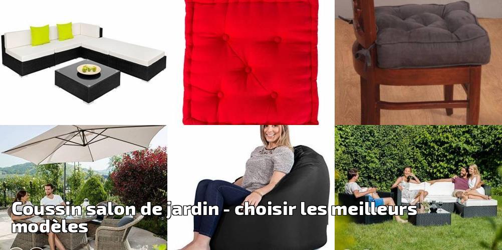 coussin salon de jardin pour 2018 choisir les meilleurs mod les meilleur jardin. Black Bedroom Furniture Sets. Home Design Ideas