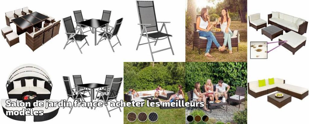 salon de jardin france pour 2018 acheter les meilleurs. Black Bedroom Furniture Sets. Home Design Ideas