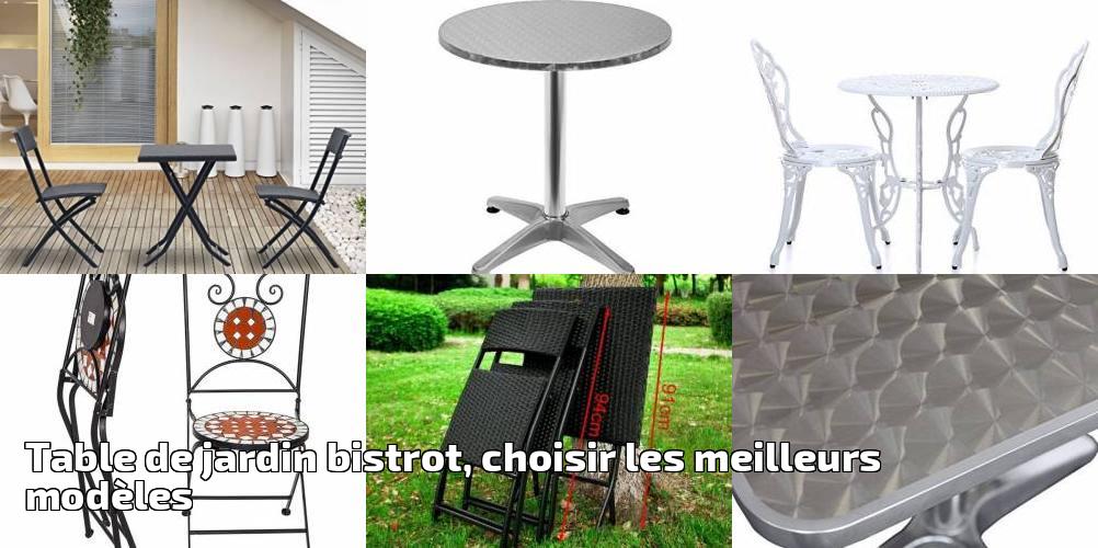 Table de jardin bistrot, choisir les meilleurs modèles pour ...
